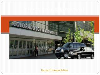 Denver transportation |Denver car services