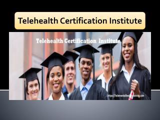 Telehealth Certification Institute| Telementalhealthtraining