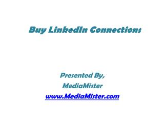 Advantages of Buying Linkedin Connection