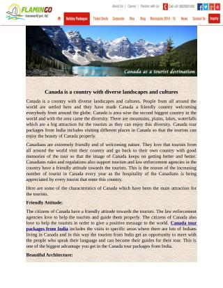 Canada is a country with diverse landscapes and cultures