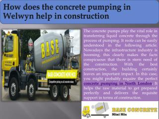 How does the concrete pumping in Welwyn help in construction
