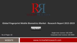 Fingerprint Mobile Biometrics Market 2015 – 2019: Worldwide Forecasts and Analysis