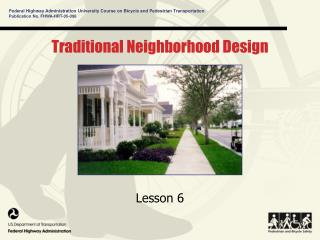 Traditional Neighborhood Design