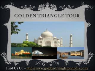 Golden Triangle Tour/Rajasthan Tour