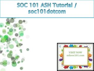 SOC 101 ASH Tutorial / soc101dotcom