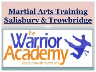 Martial Arts Training Salisbury & Trowbridge