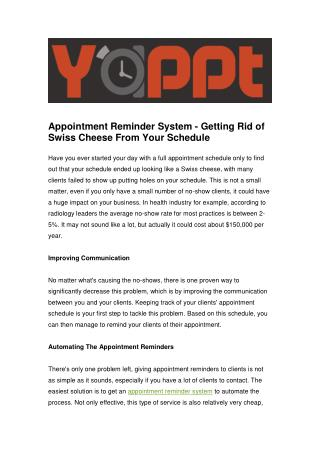 Appointment Reminder System - Getting Rid of Swiss Cheese From Your Schedule
