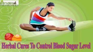 Herbal Cures To Control Blood Sugar Level