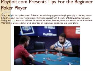Playdoit.com Presents Tips For the Beginner Poker Player