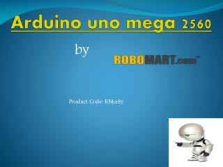 Arduino uno mega 2560 by Robomart