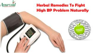 Herbal Remedies To Fight High BP Problem Naturally