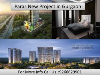 Paras New Project in Gurgaon@9266629901