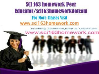 SCI 163 homework Peer Educator/sci163homeworkdotcom