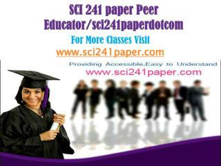 SCI 241 paper Peer Educator/sci241paperdotcom