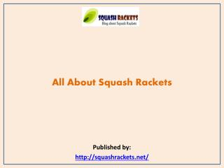 Squash Rackets-All About Squash Rackets