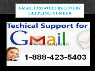 Gmail Technical Support number 1-888-423-5403