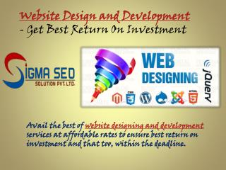 Website Design and Development - Get Best Return On Investment