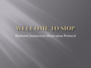 Welcome to SIOP