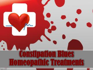 Constipation Blues Homeopathic Treatments