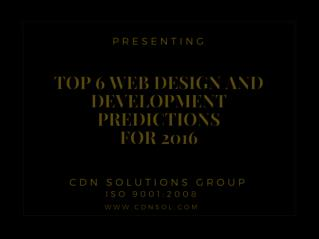 Top 6 Predictions of Web Design and Development for 2016