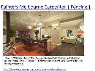 Painters Melbourne Carpenter | Fencing |Bathroom Renovation in Melbourne