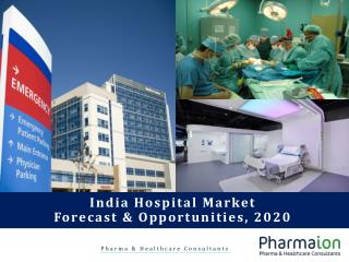 India Hospitals Market Forecast and Opportunities, 2020