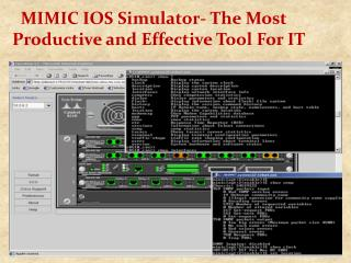 MIMIC IOS Simulator- The Most Productive and Effective Tool For IT.