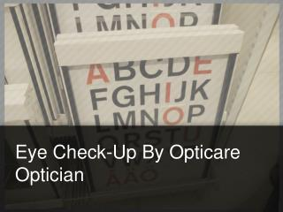 Eye Check-up by Opticare Optician
