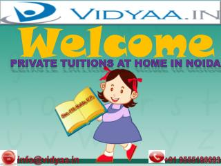 Private Home Tuitions in Noida