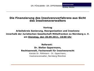 Die Finanzierung des Insolvenzverfahrens aus Sicht des Insolvenzverwalters