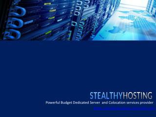 Dedicated Servers - Stealthy Hosting