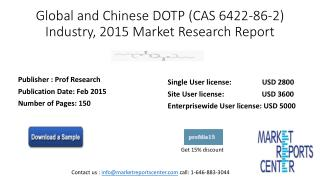 Dioctyl terephthalate DOTP (CAS 6422-86-2) Industry trends and forecast till 2020