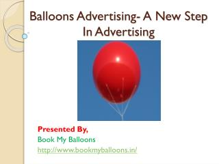 Balloons advertising - A new step in advertising