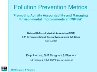 Pollution Prevention Metrics    Promoting Activity Accountability and Managing Environmental Improvements at CNRSW