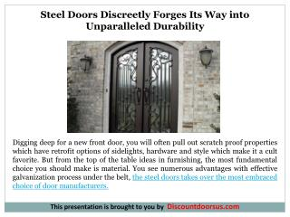 Steel Doors Discreetly Forges Its Way into Unparalleled Durability