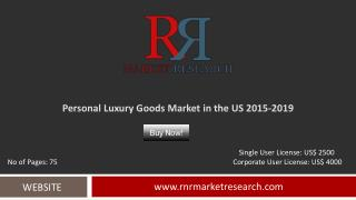 In-Depth US Personal Luxury Goods Market Analysis and Forecasts 2015 – 2019