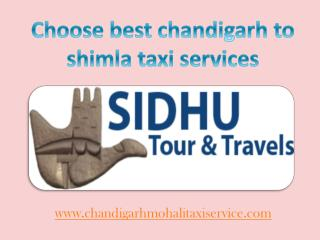 Choose best chandigarh to shimla taxi services