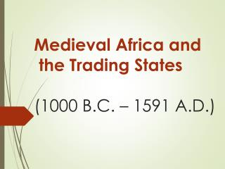 Mayer - World History - Ancient & Medieval Africa