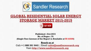 World Residential Solar Energy Storage Market to Grow 67.6% CAGR to 2019 Says a New Research Report