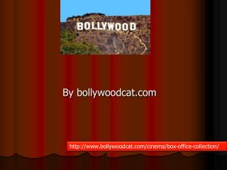 Bollywood box office_collection| collection of box office 2015