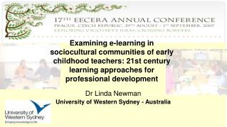 Examining e-learning in sociocultural communities of early childhood teachers: 21st century learning approaches for prof