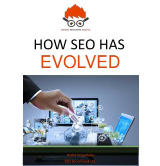 HOW SEO HAS EVOLVED ?