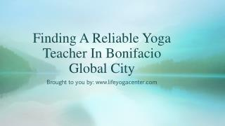 Finding A Reliable Yoga Teacher In Bonifacio Global City