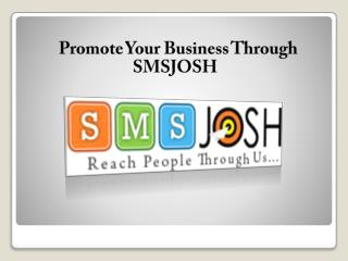 Promotional SMS Service providers in Hyderabad-SMSJOSH