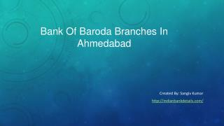 Bank Of Baroda Ahmedabad Branches