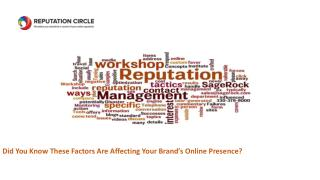 Did You Know These Factors Are Affecting Your Brand's Online Presence?