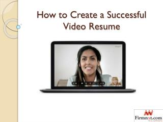 How to Create a Successful Video Resume