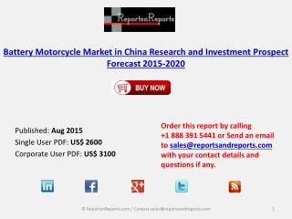 Market Research and Investment Prospect Forecast of Battery Motorcycle Industry in China, 2015-2020