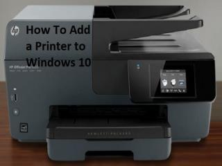 How to Add a Printer to Windows 10