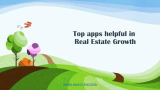 Top apps helpful in  Real Estate Growth
